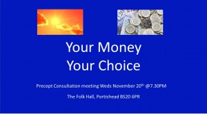Your Money Your Choice - Precept Consultation Meeting